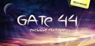 Gate 44 - Exclusive Tech House Set