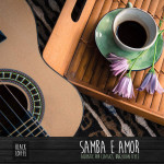 Black Coffee 2015 Samba E Amor